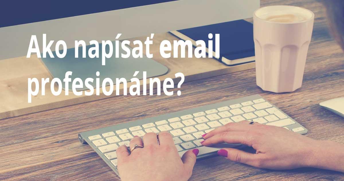 047247b47 Ako písať formálne emaily profesionálne?