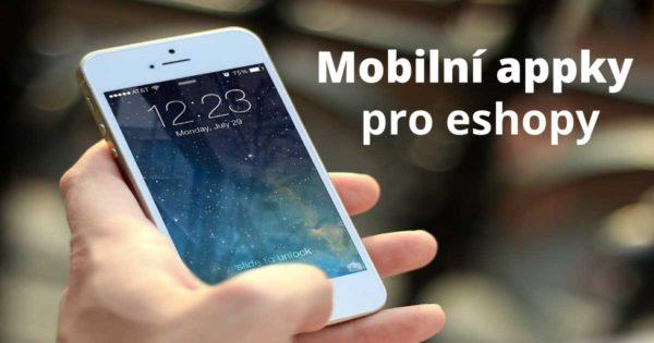 Mobilní aplikace pro e-shopy: Průvodce krok za krokem