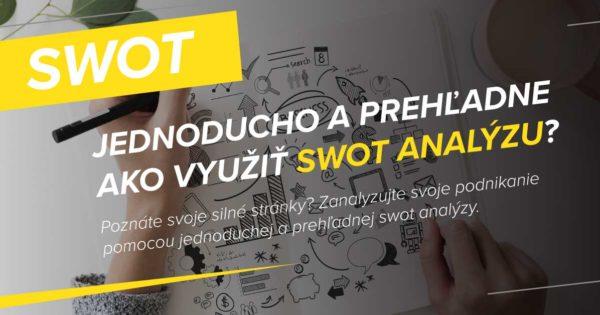 Ako využiť SWOT analýzu