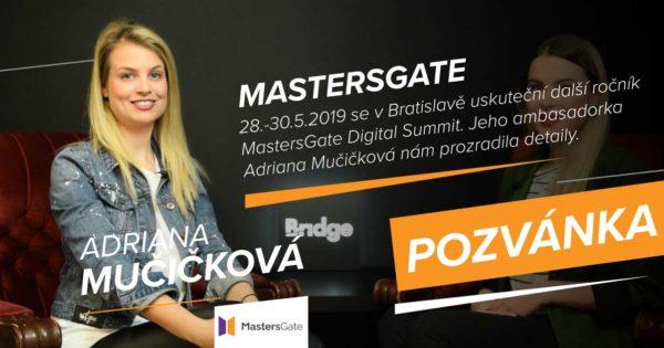 MastersGate 2019 – Proč byste tam neměli chybět? (Adriana Mučičková, UI42)