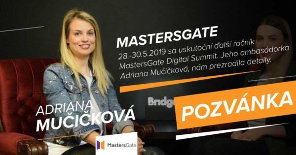 MastersGate 2019 – Prečo by ste tam nemali chýbať? (Adriana Mučičková, UI42)
